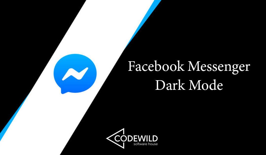 Facebook Messenger: Πως θα ενεργοποιήσετε το Dark Mode.